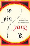 Yin Yang: American Perspectives on Living in China